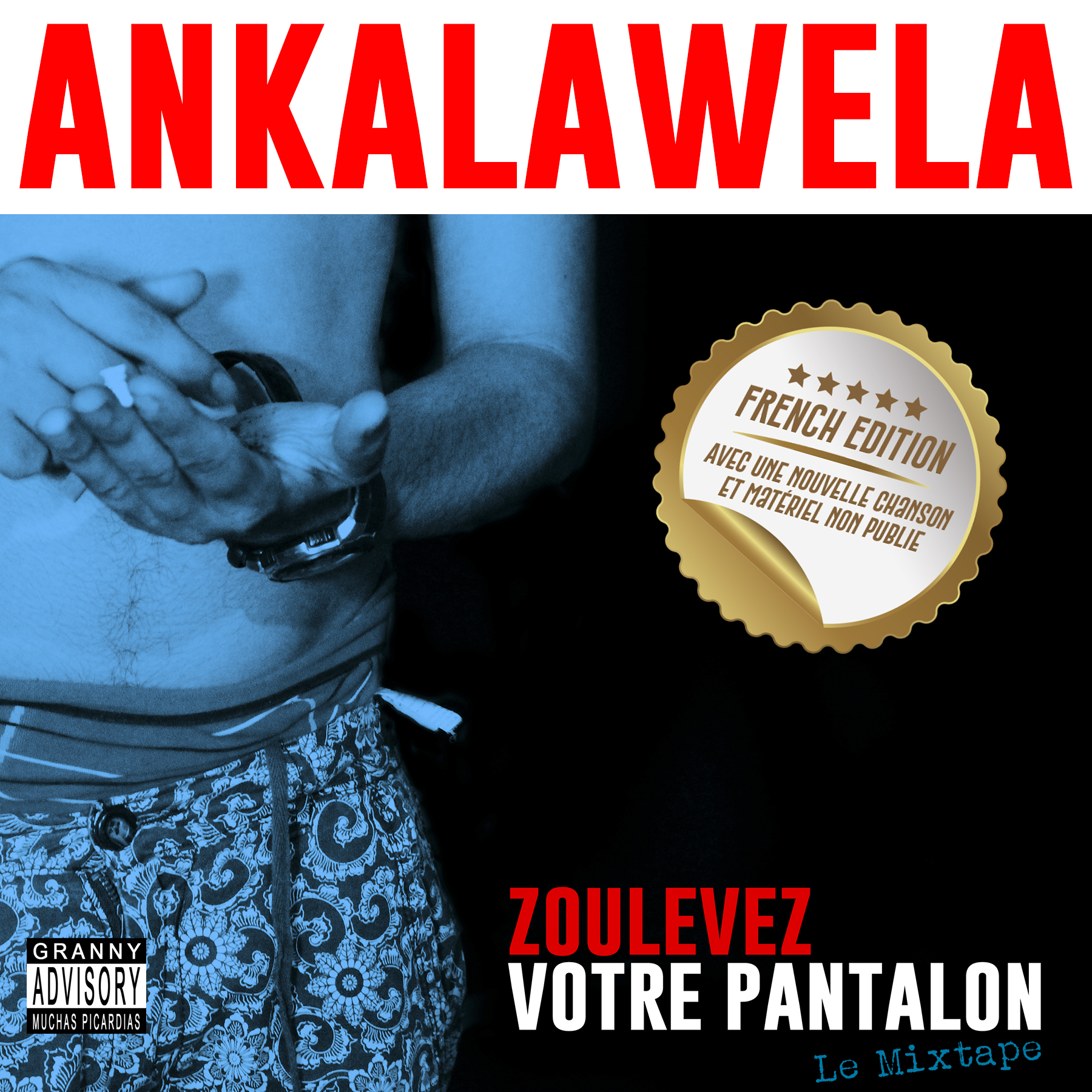 Ankalawela -Zoulevez votre pantalon (2017) 01